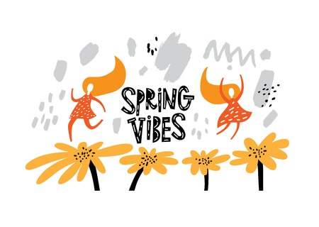 Vector Spring Vibes sign, emblem with hand drawn lettering and flowers on white background. Dancing girls vector illustration. Typography vector design for greeting cards and poster