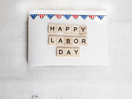 Beautiful greeting card on Labor Day. Preparation for the holiday