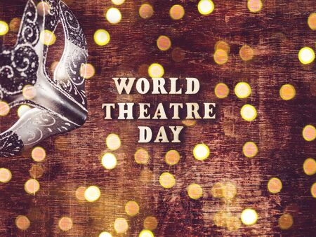 Happy THEATRE DAY. Beautiful greeting card. Isolated background