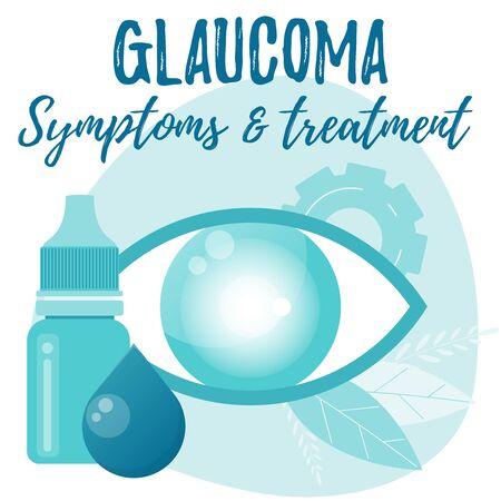 Glaucoma. Symptoms and treatment. Eye drops bottle. Eyedropper. Eye health vector flat concept.