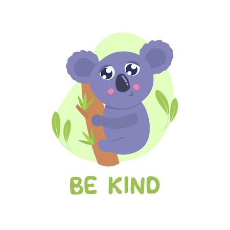 Cute cartoon koala vector illustration. Be kind card, print