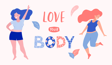 Love your body card, poster. Beautiful woman vector flat illustration.