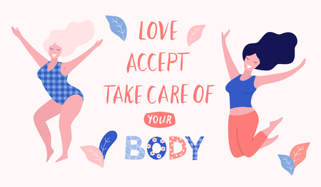 Love, accept, take care of your body card, poster. Beautiful woman vector flat illustration.