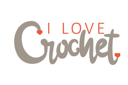 Ilove crochet handwritten beige inscription decorated with red hearts. Hand drawn lettering quote. Phrase handmade calligraphy. Your shop card, logo, banner, poster design concept. Vector illustration