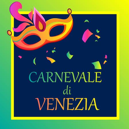 Bright Venezia carnival background with festive mask and confetti, Italian. Vector illustration.