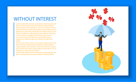 Without interest blank template. White background with businessman and money. Vector paper illustration. Vettoriali