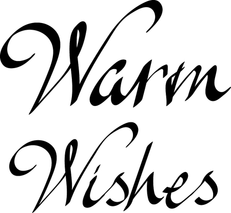 Black Warm wishes lettering or print on white paper background. Vector illustration. Handwritten template for greeting card.