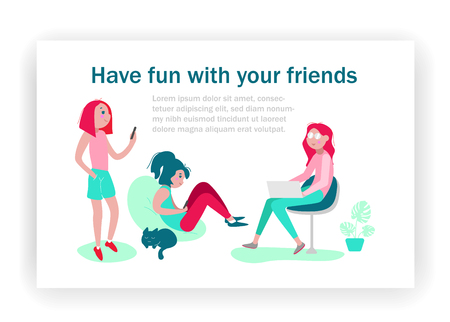 Have fun with your friends. Girls resting and communicate, chatting in social network, listening music. Paper card or poster. Landing page template. Flat style. Vector illustration.
