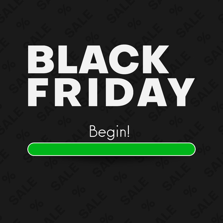 Black friday sale begin. Promotion poster. Sell, special offer. Vector background.