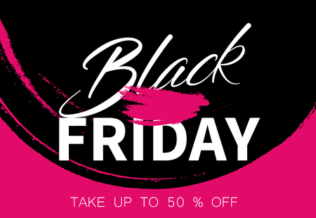 Black friday sale abstract promo poster with pink brush stroke design. Special price up to 50% off. Vector background.