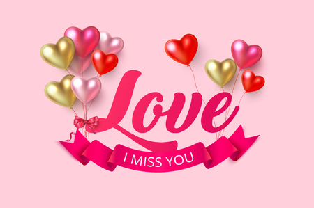 I miss you pink greeting card with shiny colorful 3d heart shape balloons and pink ribbon for St. Valentine's Day. Love design. Vector background.