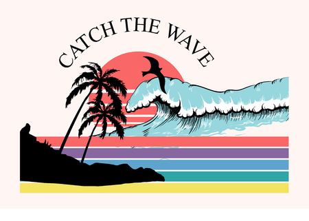 Seascape with wave and palm trees on beach. Decor for fabric, textile, clothes. T-shirt print, catch the wave inscription, trendy summer design for youth, teenagers, poster. Vector illustration.