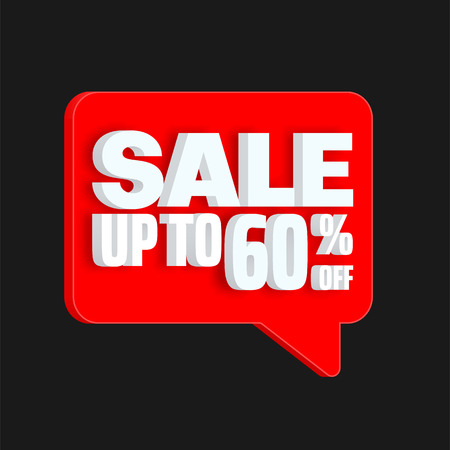 Sale up to 60% off. Black promo poster with red 3d speech bubble and white text. Vector background.