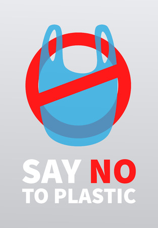 Say no to plastic. Environmental protection, eco-friendly consumption. Promo poster with plastic bag and prohibition sign. Vector background.