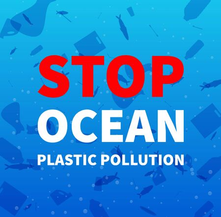 Stop ocean plastic pollution. Environmental protection, eco-friendly consumption. Promo poster with underwater rubbish. Vector background.  Ilustração