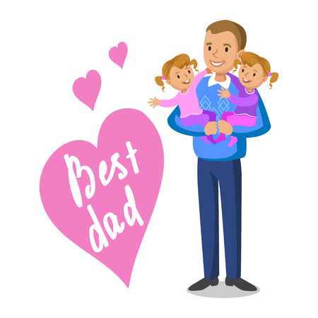 family fun: Father and daughters. Father holding his babies, Fathers Day. Vector illustration Illustration
