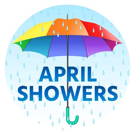 Parapluie réaliste coloré. Parapluie ouvert aux couleurs de l?arc-en-ciel et averse du texte en avril avec gouttes de pluie. Illustration vectorielle