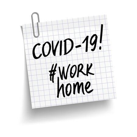 Chequered white sheet of paper with phrases Covid-19, #work home. Concept against coronavirus. Vector Illustration
