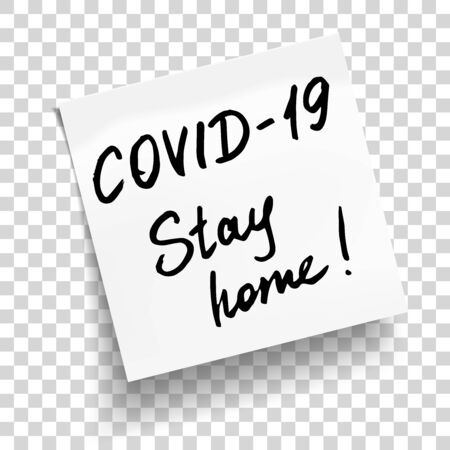 White sticky note with phrases Covid-19, stay home. Concept against coronavirus. Vector Illustration Ilustracja