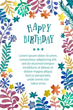 watercolor technique: watercolor floral collection. Awesome flowers made in watercolor technique. Bright romantic card with signature: Happy Birthday and text. Hand drawn template
