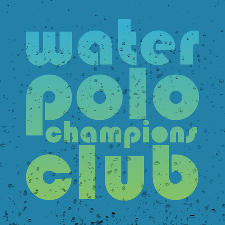 wet shirt: illustration with signature water polo champions club in flat design style on textured background