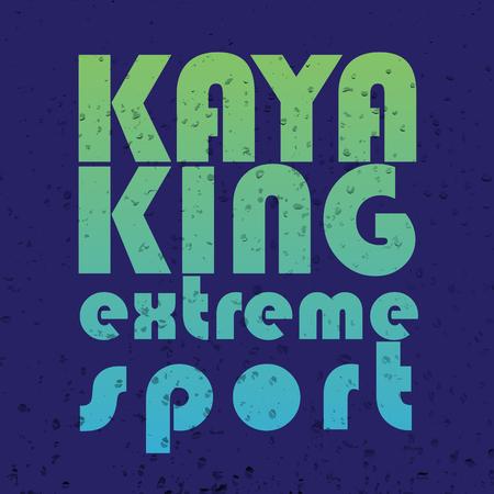 wet shirt: illustration with signature kayaking extreme sport  in flat design style on textured background Illustration