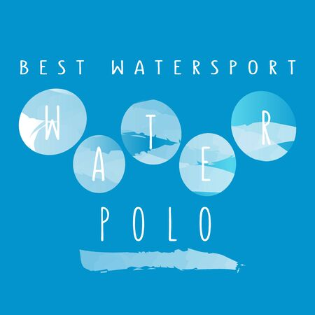 wet shirt: illustration with signature best watersport water polo in flat design style on watercolor background Illustration