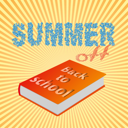 end of summer: card with text back to school, orange book, end of summer