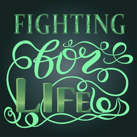good looking: Trendy hand lettering poster. Hand drawn calligraphy fighting for life lettering, isolated on the white background