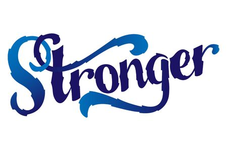 stronger: Stronger. Inspirational sport saying. Motivational quote. Vector typography concept design illustration. Illustration