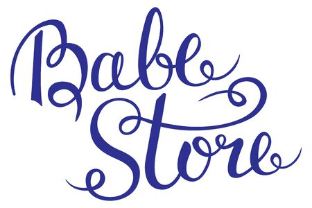 Baby Store - Hand Lettering for your design Vector illustration Illustration