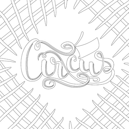 Outline background with lettering - circus for coloring book