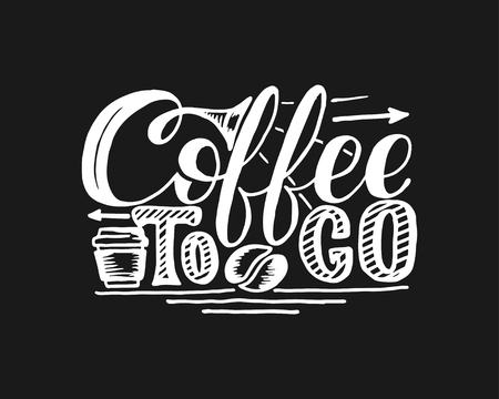 Coffee to go hand draw logo illustration with lettering