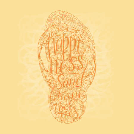 Hipster Hand Drawn Flip Flop with Inscription. Lettering quote about summer and sand