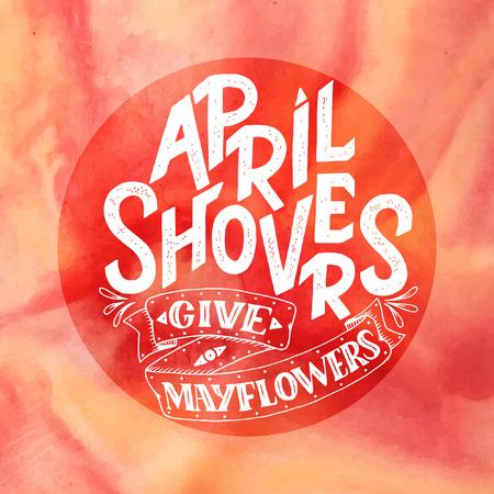 Les averses d'avril donnent des fleurs de mai, une bannière printanière. Affiche de typographie avec lettrage. Design printanier, lettrage printanier d'avril, contenu des médias sociaux, lettrage pour impressions, cartes