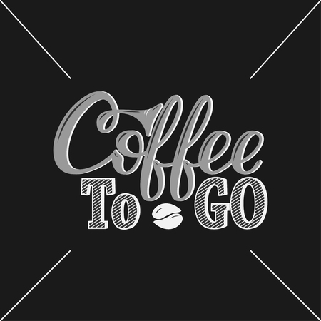 stiker: Coffee to go. Vector hand-drawn lettering for prints, posters, menu design, banners, stikers. Coffee lettering logo.