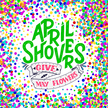 April Showers give mayflowers, spring banner. Typography poster with lettering. Spring design, spring lettering about april, social media content, lettering for prints, cards Illustration