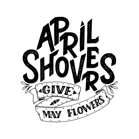 April Showers give mayflowers, spring banner. Typography poster with lettering.