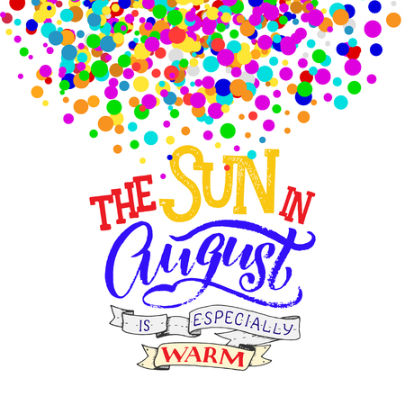 Cute minimalist poster with phrase about august. Hand written summer lettering on isolated background. Illustration
