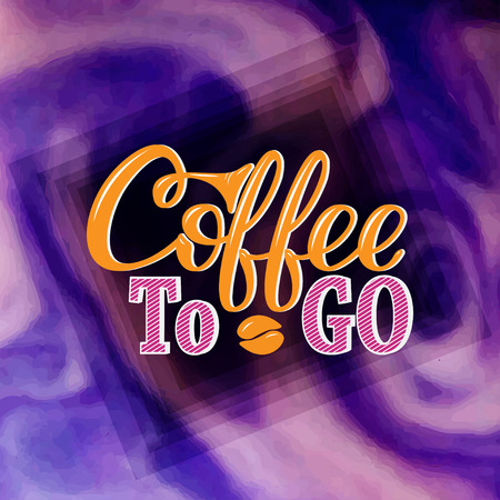 Coffee to go. Hand-drawn lettering for prints, posters, menu design, banners, stikers. Coffee lettering logo Illustration