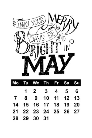 planner: Vector calendar for May 2018. Hand drawn lettering quotes for calendar design, vector illustration