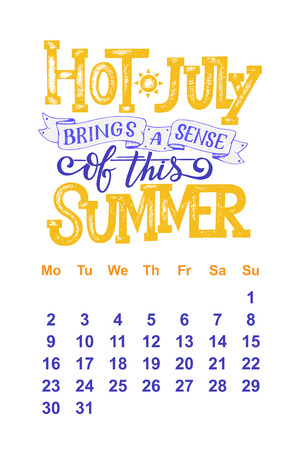 7 월 2 일의 벡터 달력 0 1 8. 달력 디자인을위한 손으로 그린 글자 따옴표