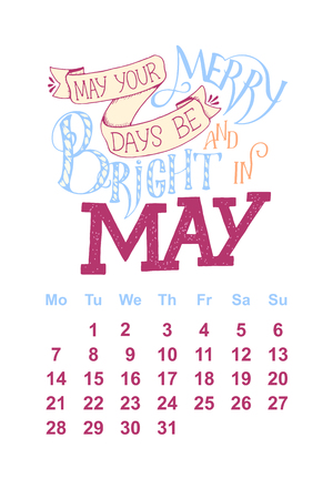 Vector calendar for May 2 0 1 8. Hand drawn lettering quotes for calendar design