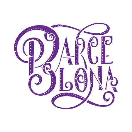 barcelona: Hand written city name. Hand lettering calligraphy. Barcelona. Hand made Lettering, vector illustration