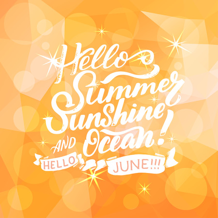 Summer greeting card with phrase about June. Brush calligraphy, hand lettering. Inspirational typography poster. For calendar, postcard, label and decor