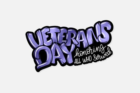 Happy Veterans Day hand lettering illustration.
