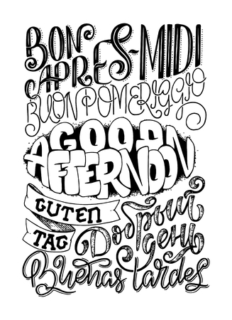 Good afternoon hand drawn lettering in different languages. Vector illustration.