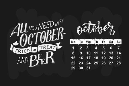 October 2018 with Hand drawn lettering quote for calendar design, vector illustration Ilustração