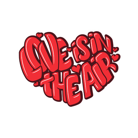 Big heart with lettering - Love is in the air, typography poster for Valentines Day, cards, prints. Vector illustration Illustration