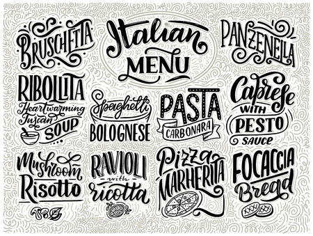 Italian food menu - names of dishes. Lettering , stylized drawing. Vector vintage illustration. Background for restaurant, cafe, showcase, storefront design